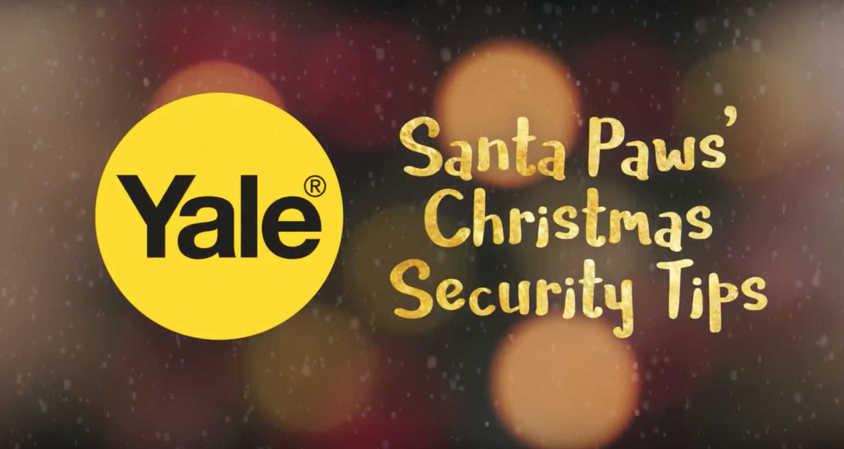 Get Christmas all wrapped up with top security tips from Yale!