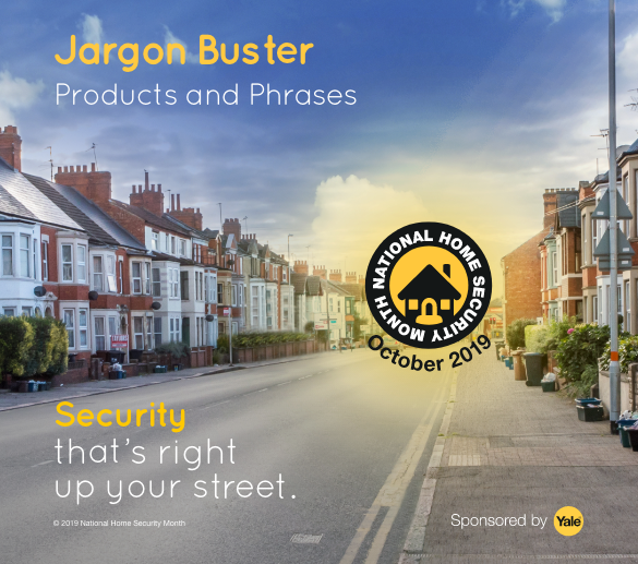Image of street showing houses and concept of home security. Text overlay stating security jargon buster.